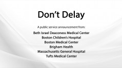 Don't Delay – Boston Medical Community