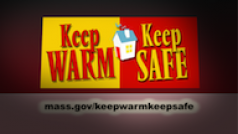 Keep Warm, Keep Safe PSA